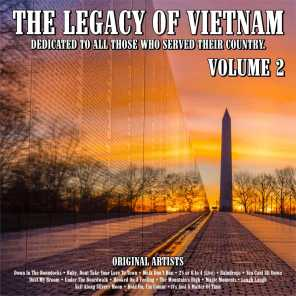 The Legacy of Vietnam : Dedicated To All Those Who Served Their Country.Volume 2
