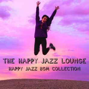 The Happy Jazz BGM Collection