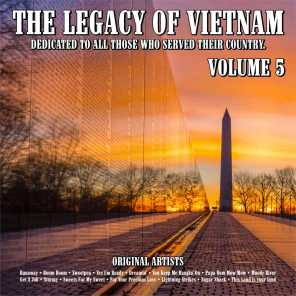 The Legacy of Vietnam : Dedicated To All Those Who Served Their Country.Volume 5