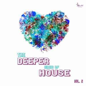 The Deeper Vibes of House, Vol. 2