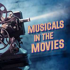 Musicals In the Movies