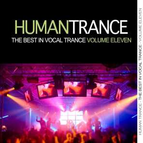Human Trance, Vol. 11 - Best in Vocal Trance!