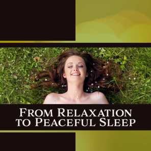 From Relaxation to Peaceful Sleep