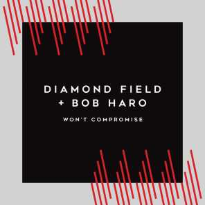 Won't Compromise (feat. Bob Haro)