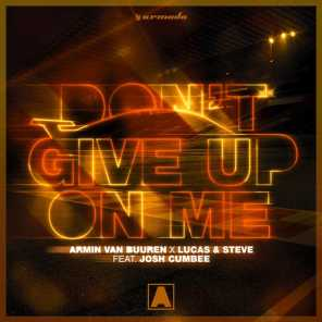 Don't Give Up On Me (Extended Mix) [feat. Josh Cumbee]