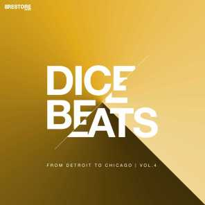 DICE BEATS   from Detroit to Chicago, Vol. 4