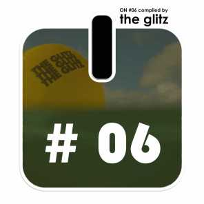 ON # 6 Compiled By The Glitz