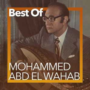 Best Of Mohammed Abd El Wahab
