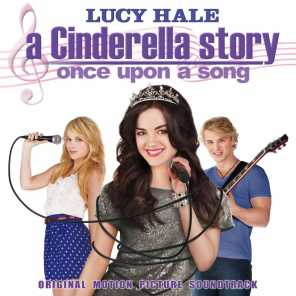 A Cinderella Story: Once Upon A Song (Original Motion Picture Soundtrack)