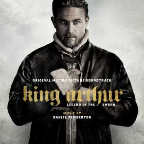 King Arthur: Legend of the Sword (Original Motion Picture Soundtrack)