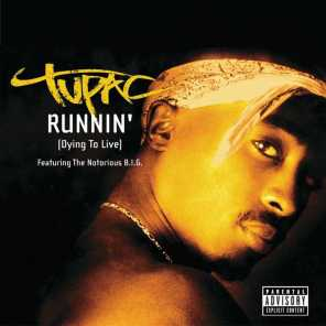 Runnin' (Dying To Live)