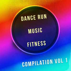 Dance Run Music Fitness Compilation, Vol. 1 (90 Songs Personal Trainer Essential Selection)