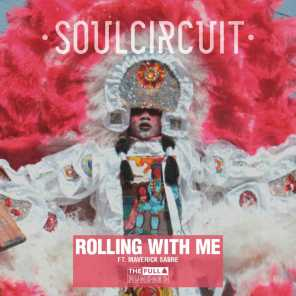 Rolling With Me (I Got Love) [feat. Maverick Sabre]