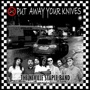 Put Away Your Knives (feat. Sugary Staple & Dandy Livingstone)