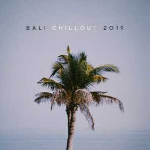 Bali Chillout 2019 – Reduce Stress, Relaxing Music to Calm Down, Chillout Lounge, Summer Music 2019, Holiday Songs