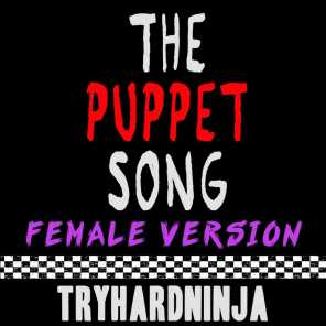 The Puppet Song (Female Version)