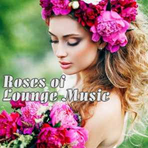 Roses of Lounge Music