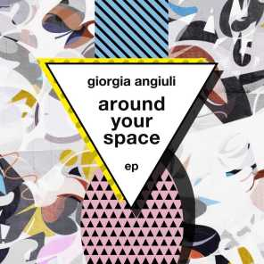 Around Your Space EP