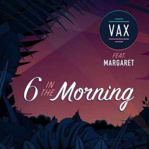6 In the Morning (feat. Margaret)