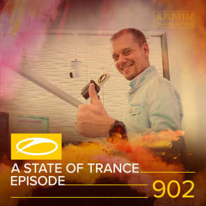 ASOT 902 - A State Of Trance Episode 902