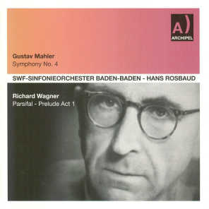 Mahler: Symphony No. 4 - Wagner: Parsifal - Acte I. Prelude