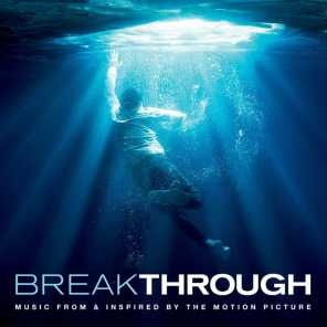 Breakthrough (Music From & Inspired By The Motion Picture)
