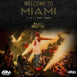 Welcome to Miami (To Be a World Dancer)