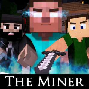The Miner (Minecraft Parody of The Fighter)