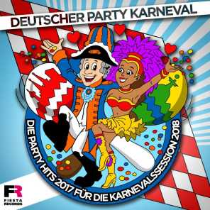 Deutscher Party Karneval - Die Party Hits 2017 für die Karnevalssession 2018