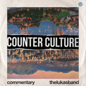 Counter Culture (Commentary)
