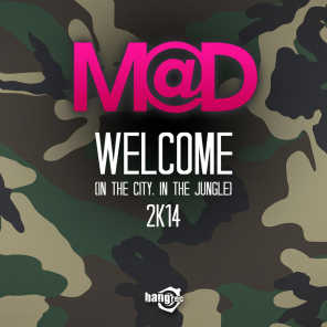 Welcome (In The City, In The Jungle) 2K14 (Rudeejay & Marvin Radio Edit)