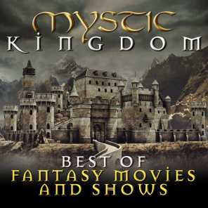 Mystic Kingdom: Best of Fantasy Movies and Shows