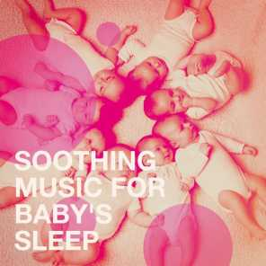 Soothing Music for Baby's Sleep