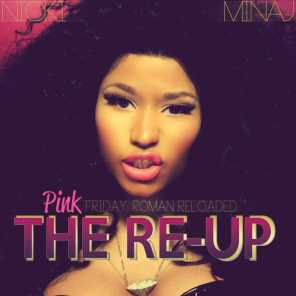 Pink Friday: Roman Reloaded The Re-Up (Edited Booklet Version)