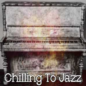 Chilling to Jazz
