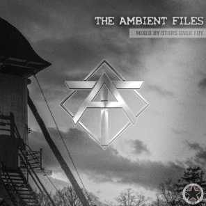 The Ambient Files (Mixed by Stars Over Foy)