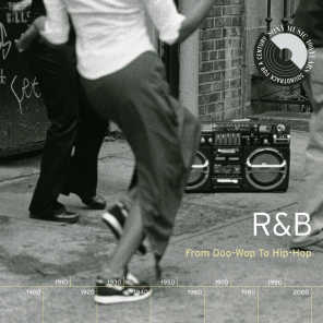 R&B: From Doo-Wop To Hip-Hop (1999)