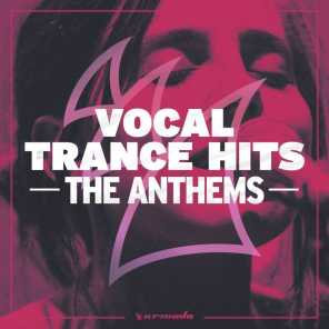 Vocal Trance Hits - The Anthems