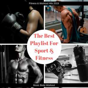 The Best Playlist for Sport & Fitness (Music Body Workout)