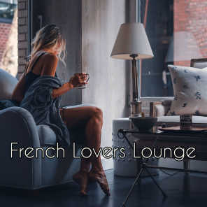 French Lovers Lounge – Chill Lounge Delicate Electronic Notes for Lovers