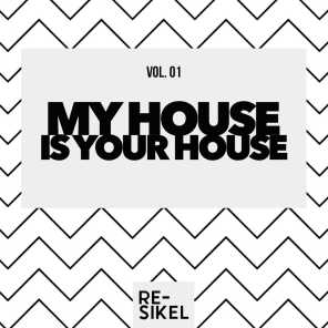 My House Is Your House, Vol. 01