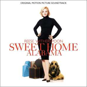 Sweet Home Alabama Original Soundtrack
