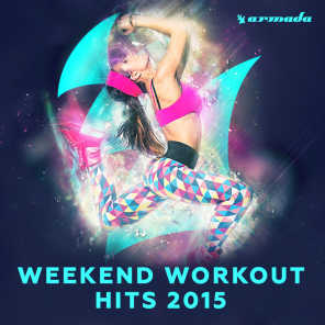 Weekend Workout Hits 2015