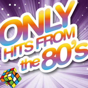 Only Hits from the 80's - 25 Hits