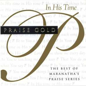Praise Gold (In His Time)