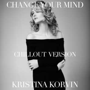 Change Your Mind (Lounge Version)