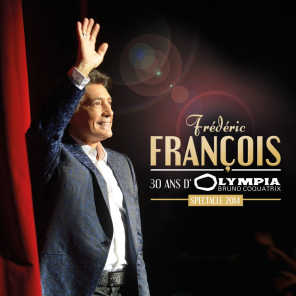 30 ans d'Olympia - Spectacle 2014