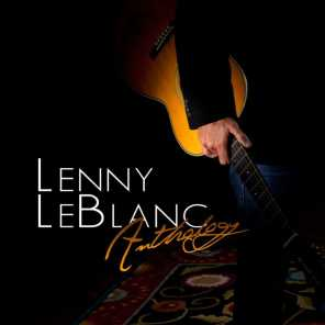 Anthology: The Best Of Lenny Leblanc