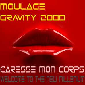 Caresse Mon Corps / Welcome To The New Millenium