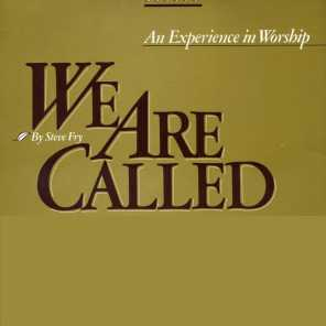 We Are Called
